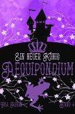 Aequipondium: Ein neuer König (eBook, ePUB)
