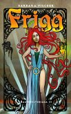 Frigg (eBook, ePUB)