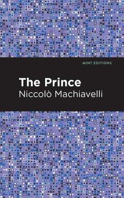 The Prince (eBook, ePUB) - Machiavelli, Niccolo