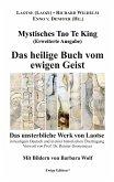 Mystisches Tao Te King (Erweiterte Ausgabe) (eBook, ePUB)