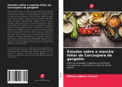 Estudos sobre a mancha foliar de Cercospora de gergelim - Tunwari, Bilkoya Adamu