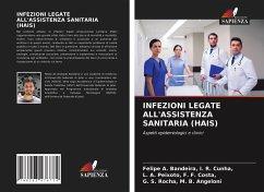 Infezioni Legate All'assistenza Sanitaria (Hais) - I. R. Cunha,, Felipe A. Bandeira,F. F. Costa,, L. A. Peixoto,M. B. Angeloni, G. S. Rocha