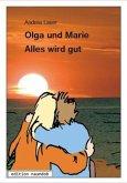 Olga und Marie - Alles wird gut