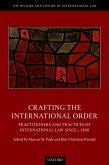 Crafting the International Order (eBook, PDF)