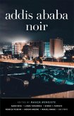 Addis Ababa Noir (eBook, ePUB)