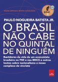 O Brasil não cabe no quintal de ninguém - Edição ampliada, revista e a atualizada (eBook, ePUB)