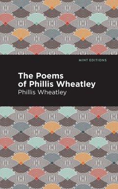 Poems of Phillis Wheatley - Wheatley, Phillis