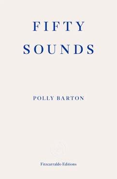 Fifty Sounds (eBook, ePUB) - Barton, Polly