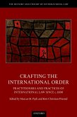 Crafting the International Order (eBook, ePUB)