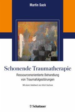 Schonende Traumatherapie (Mängelexemplar) - Sack, Martin