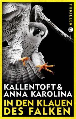 In den Klauen des Falken (Mängelexemplar) - Kallentoft, Mons;Karolina, Anna
