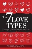 The 7 Love Types (eBook, ePUB)