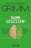 Dumm gegessen! (eBook, ePUB)