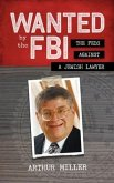 Wanted by the FBI (eBook, ePUB)