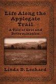 Life Along the Applegate Trail (eBook, ePUB)