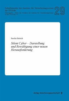 Silent Cyber - Bertsch, Sascha