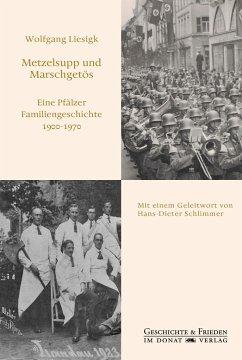 Metzelsupp und Marschgetös - Liesigk, Wolfgang