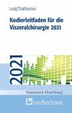 Kodierleitfaden für die Viszeralchirurgie 2021 (eBook, ePUB)