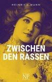 Zwischen den Rassen (eBook, PDF)