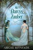 Mr. Darcys Zauber: Eine Variation von