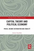 Capital Theory and Political Economy (eBook, PDF)