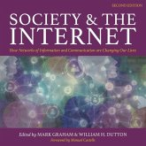 Society and the Internet, 2nd Edition: How Networks of Information and Communication Are Changing Our Lives