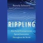 Rippling: How Social Entrepreneurs Spread Innovation Throughout the World