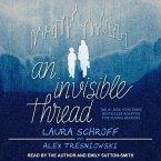 An Invisible Thread Lib/E: A Young Reader's Edition