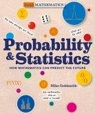 Probability & Statistics: How Mathematics Can Predict the Future