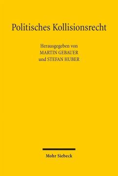 Politisches Kollisionsrecht (eBook, PDF)