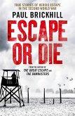 Escape or Die (eBook, ePUB)
