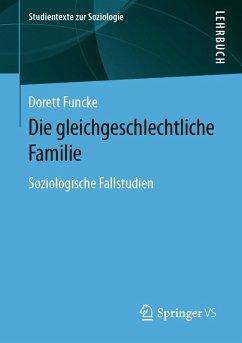 Die gleichgeschlechtliche Familie (eBook, PDF) - Funcke, Dorett