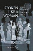 Spoken Like a Woman (eBook, ePUB)