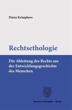 Rechtsethologie - Krimphove, Dieter