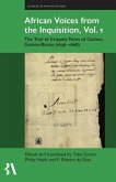 African Voices from the Inquisition, Vol. 1: The Trial of Crispina Peres of Cacheu, Guinea-Bissau (1646-1668)