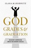 God, Grades, and Graduation: Religion's Surprising Impact on Academic Success
