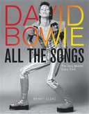 David Bowie All the Songs: The Story Behind Every Track