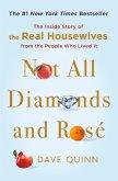 Not All Diamonds and Rosé (eBook, ePUB)