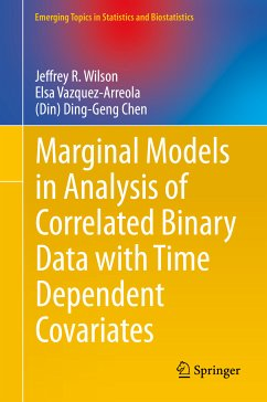 Marginal Models in Analysis of Correlated Binary Data with Time Dependent Covariates (eBook, PDF) - Wilson, Jeffrey R.; Vazquez-Arreola, Elsa; Chen, (Din) Ding-Geng