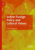 Indian Foreign Policy and Cultural Values (eBook, PDF)