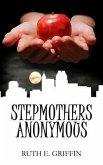 Stepmothers Anonymous (eBook, ePUB)