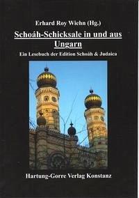 Schoáh-Schicksale in und aus Ungarn