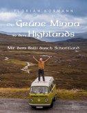 Die Grüne Minna in den Highlands