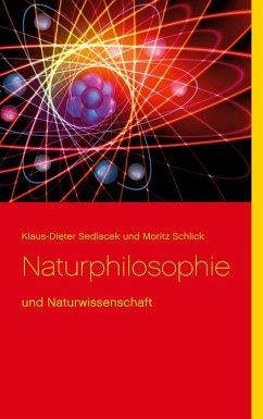 Naturphilosophie - Sedlacek, Klaus-Dieter;Schlick, Moritz