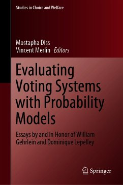 Evaluating Voting Systems with Probability Models (eBook, PDF)