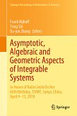 Asymptotic, Algebraic and Geometric Aspects of Integrable Systems (eBook, PDF)