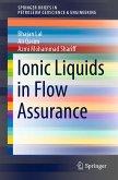 Ionic Liquids in Flow Assurance (eBook, PDF)