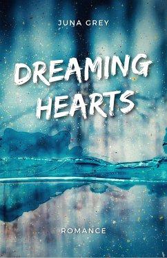 Dreaming Hearts (eBook, ePUB) - Grey, Juna