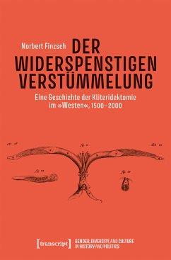 Der Widerspenstigen Verstümmelung (eBook, PDF) - Finzsch, Norbert