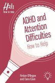 ADHD and Attention Difficulties